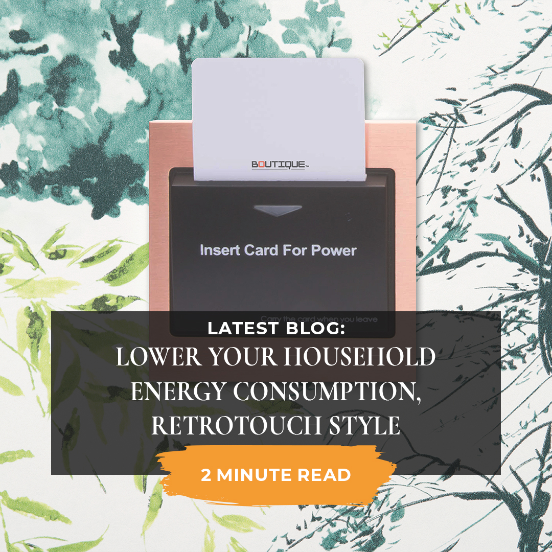 How to lower your household energy consumption, Retrotouch style