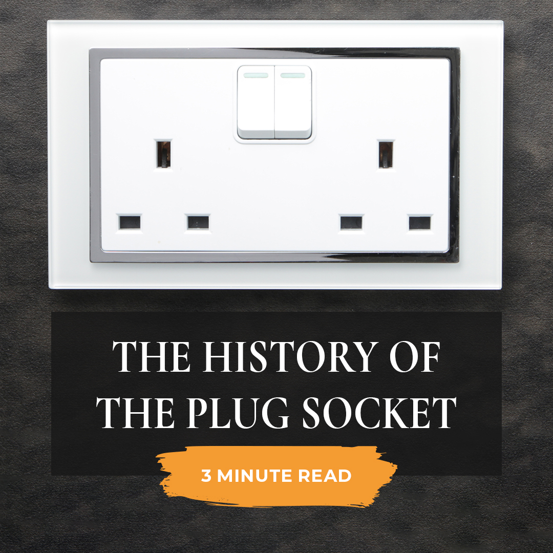 The history of the plug socket