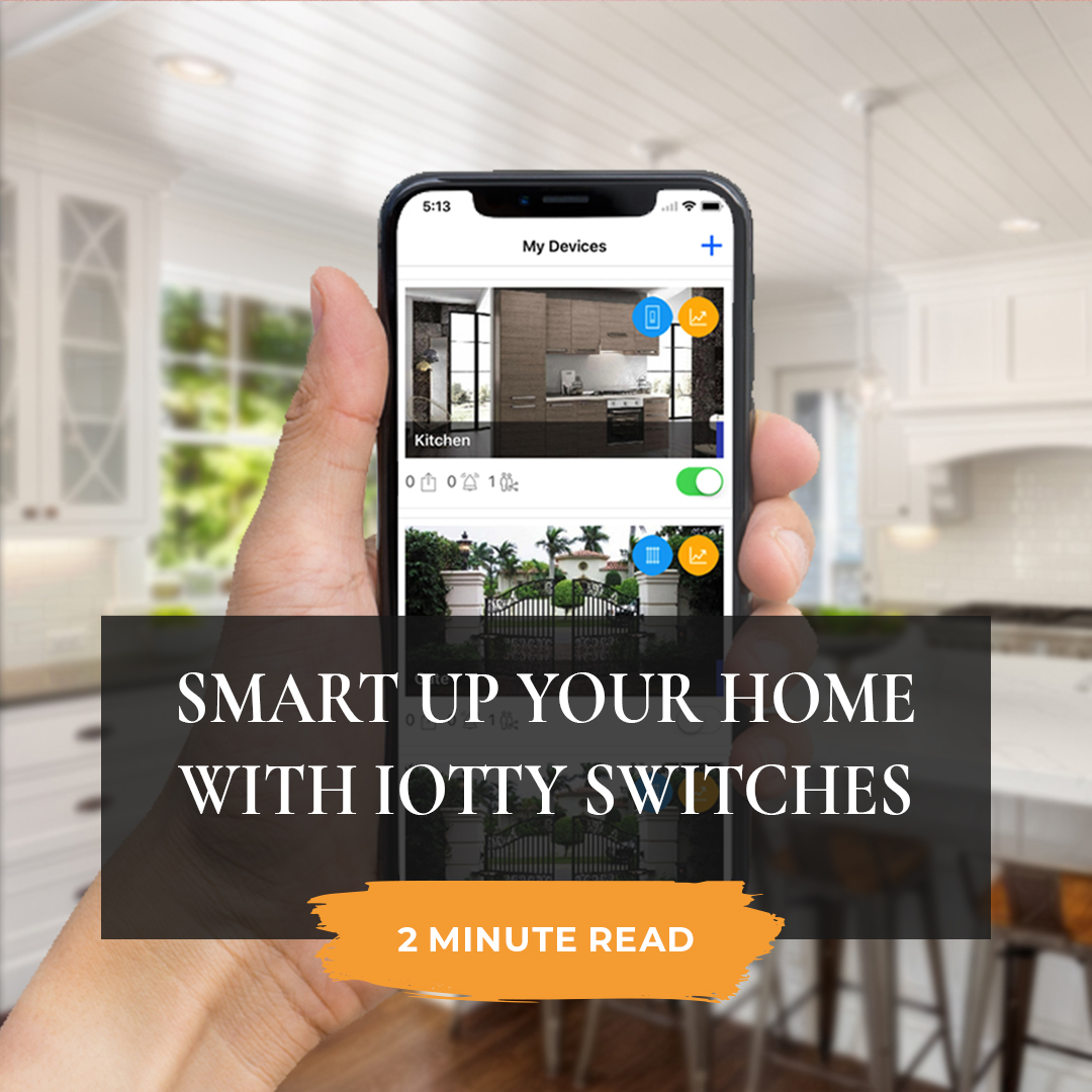 Smart up your home with iotty switches